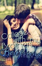 College With My Brothers Best Friend {Book 2} by Ida_e_D2