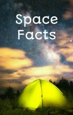 Space Facts by ButterscotchBee