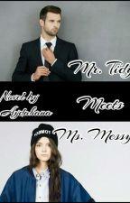 Mr. Tidy Meets Ms. Messy by aydahana