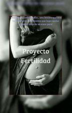 Proyecto Fertilidad by OyukiLunaNinaAoda