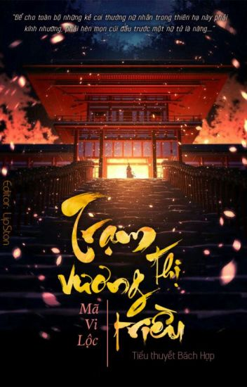 Đọc Truyện [BHTT - Edit] Trạm thị vương triều - Mã Vi Lộc - TruyenFun.Com