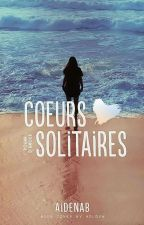 Cœurs Solitaires by aidenaB