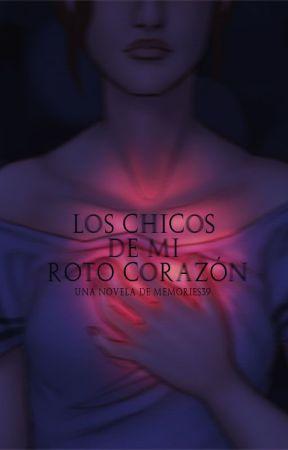 LOS CHICOS DE MI ROTO CORAZÓN (PROCESO) by memories39