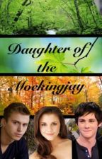 Daughter of The Mockingjay by MissWriters