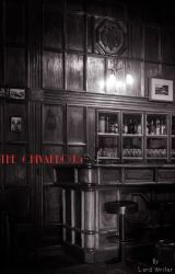 The Chivalrous -A Pilot Episode- by lord-writer