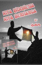 KITA INDONESIA KITA BERHARGA by oan1990