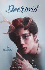 DEERbrid [Hunhan] - oneshot by LexaWolf