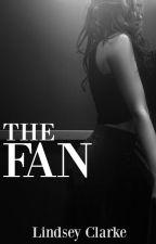 The Fan (Featured By Wattpad 2014) by LittleCinnamon