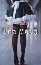 The maid by LMDream237