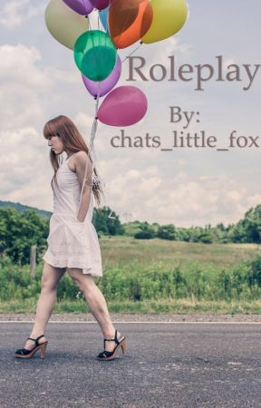 Roleplay by chats_little_fox