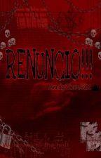 RENUNCIO!         #BSAwards2018 by Andytomsix