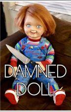 Damned Doll || Chucky y tu || by LeonelaCardellini