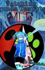 Watching Miraculous Ladybug (Segunda Temporada) by MarinetteNoirAgreste