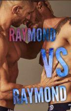 Raymond VS Raymond (Romance gay) by NelsonLuemba