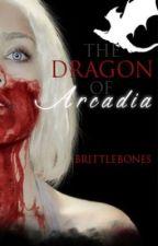 Dragon of Arcadia by brittlebones