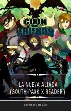 La nueva aliada {South Park X Lectora} by BlakDiamondd