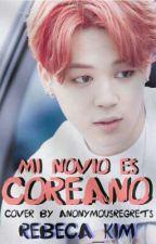 Mi Novio Es Coreano by rebeca_kim