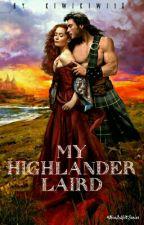My Highlander Laird by kiwikiwi18
