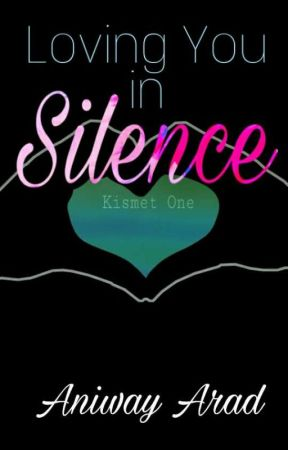 Kismet One: Loving You in Silence (TagLish) by aniway