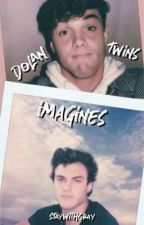 dolan twins - imagines by staywithgray