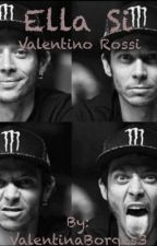 Ella Si |Valentino Rossi| by ValentinaBorges3