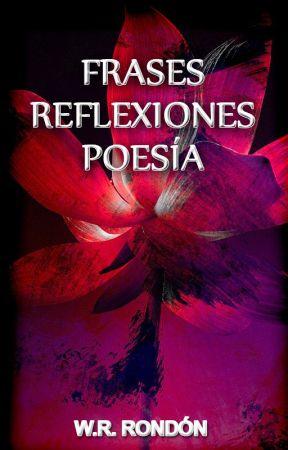 Frases Reflexiones Y Poesía Silencio Interior Wattpad