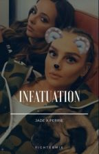 Infatuation || Jerrie by FighterMix