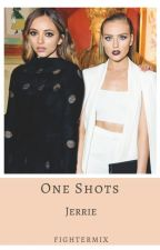 One Shots // Jerrie by FighterMix