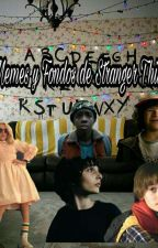 Memes y Fondos de Stranger Things by Noah_Schnapp