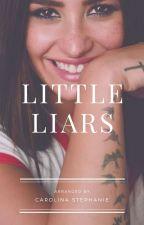 Little Lies  by Carostephanie