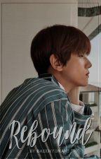 rebound | b.bh by baekhyunahs