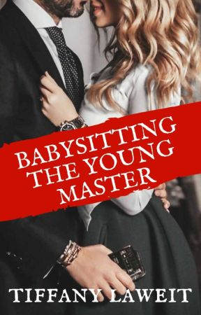 Babysitting The Young Master by TiffanyLaweit