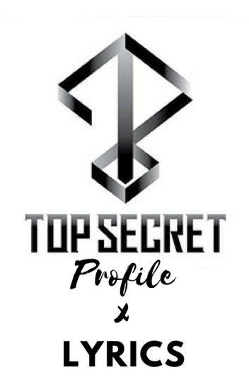 TOP SECRET Profile X Lyrics