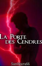 La Porte des Cendres (BL) by sanbiura66