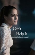 Can't Help It by happyrosegirl