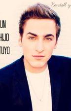 """Un Hijo tuyo♥"" (Kendall Schmidt & Tu) ADAPTADA by JoeleColors"