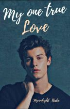 My One True Love (Romance gay) by Moonlight_babe30