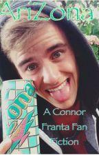 Arizona- A Connor Franta FanFic by YouTubeLoner