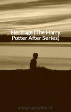 Heritage (Next Generation Harry Potter) by shayisaslytherin