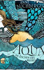 AQUA - Im Zeichen des Meeres  by LunaNox