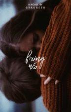 Fixing us | #SpringAwards18 by Graubeer
