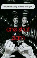 ☆ one shot ziam ☆ by BeautyandHarry