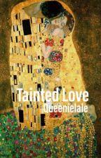 Tainted Love // Steve Harrington by QueenieLale