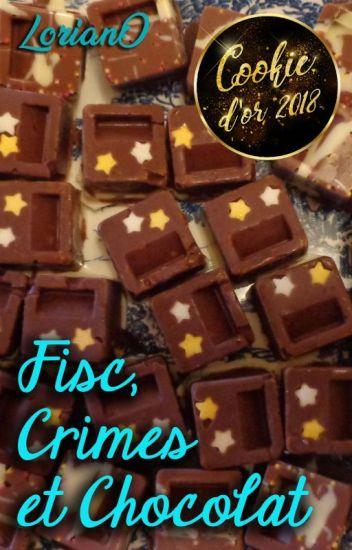 Fisc, Crimes et Chocolat [TERMINÉE]