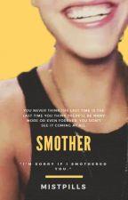 Smother - jb by mistpills