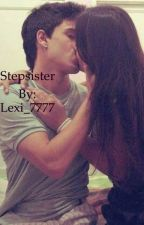 Stepsister  by Lexi_7777