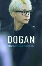 DOGAN(Dosen Ganteng)  by Gridzzz