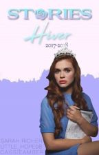 Les Stories Hiver 2017-2018. by cassiexamber
