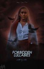 Forbidden Lullabies | Liam Dunbar by mikkiandnackk