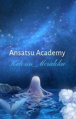 Học viện Sát Thủ ( Ansatsu Academy)